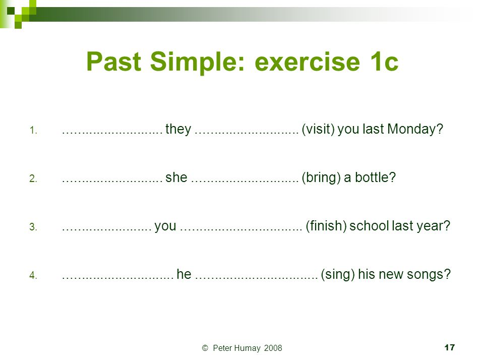 Past Simple: exercise 1c