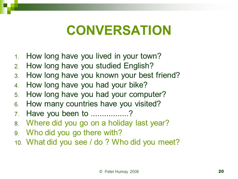 CONVERSATION How long have you lived in your town