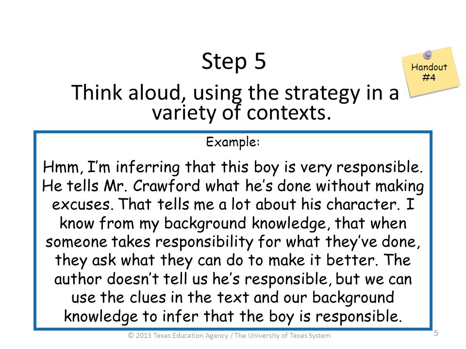 Step 5 Think aloud, using the strategy in a variety of contexts.