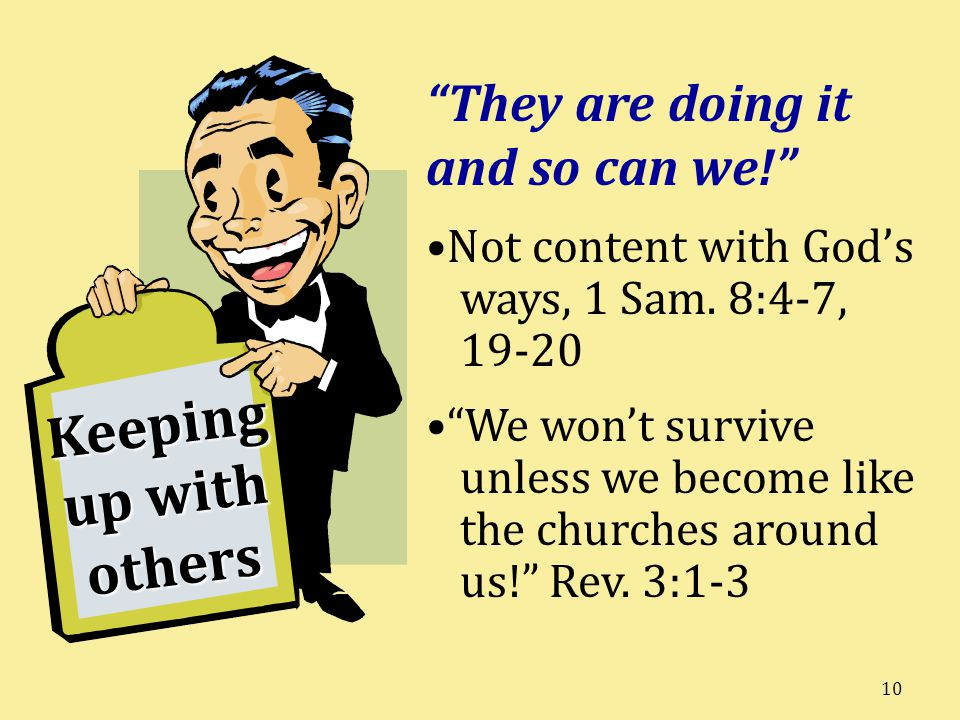 Keeping up with others They are doing it and so can we!
