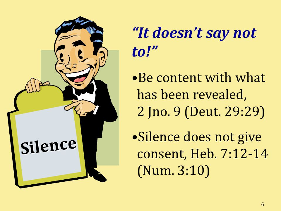Silence It doesn't say not to!