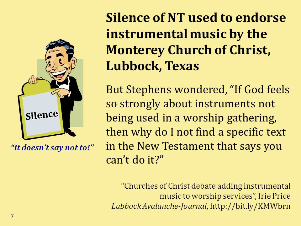 Silence of NT used to endorse instrumental music by the Monterey Church of Christ, Lubbock, Texas