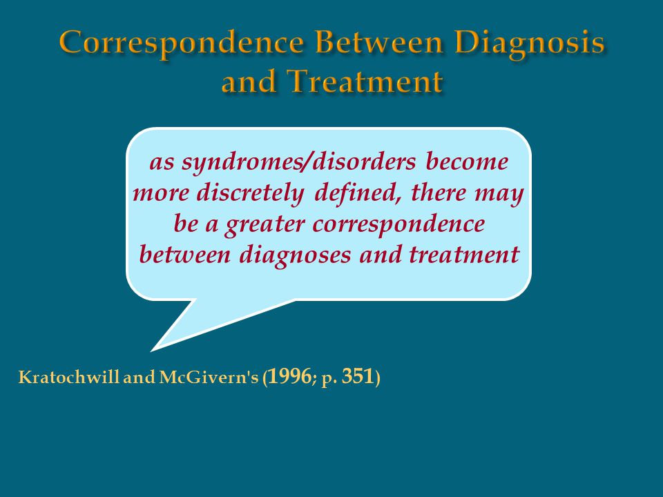 Correspondence Between Diagnosis and Treatment