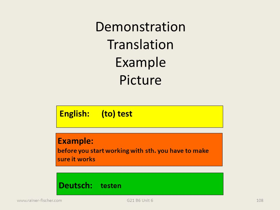 Demonstration Translation Example Picture English: (to) test Example: