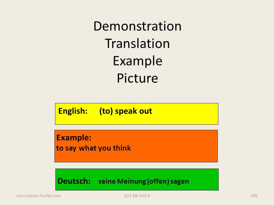 Demonstration Translation Example Picture English: (to) speak out