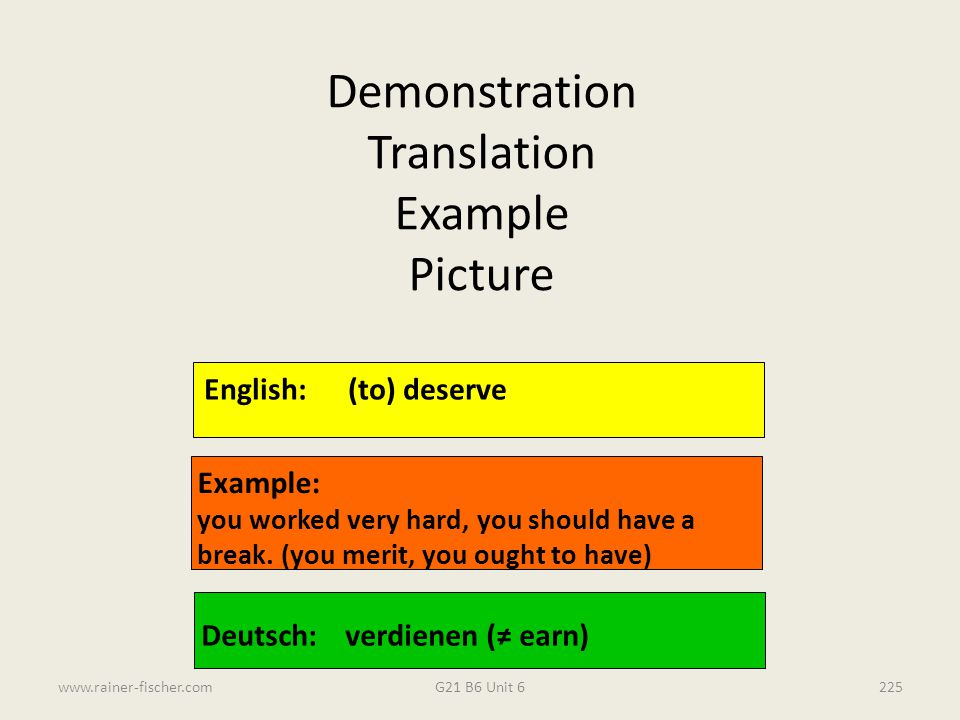 Demonstration Translation Example Picture English: (to) deserve