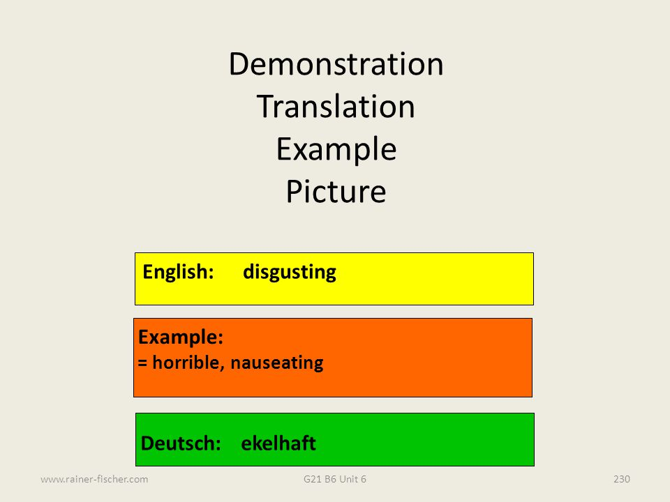 Demonstration Translation Example Picture English: disgusting Example: