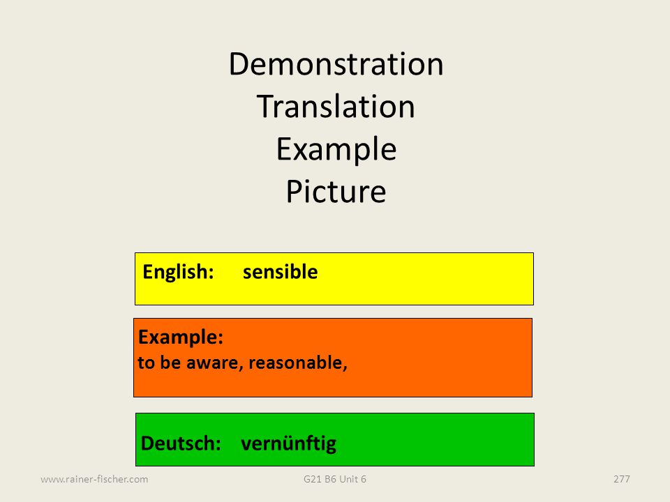 Demonstration Translation Example Picture English: sensible Example: