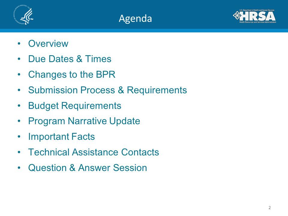 Agenda Overview Due Dates & Times Changes to the BPR