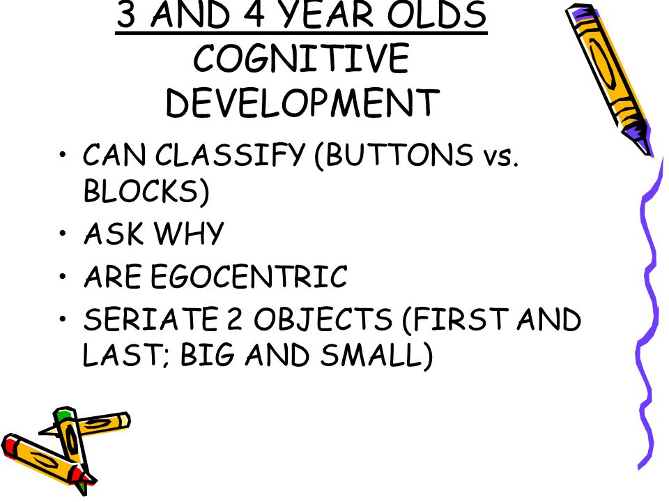 3 AND 4 YEAR OLDS COGNITIVE DEVELOPMENT