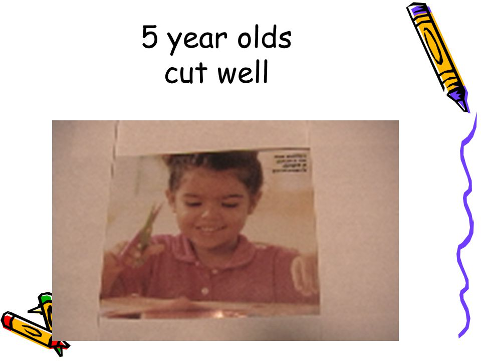 5 year olds cut well