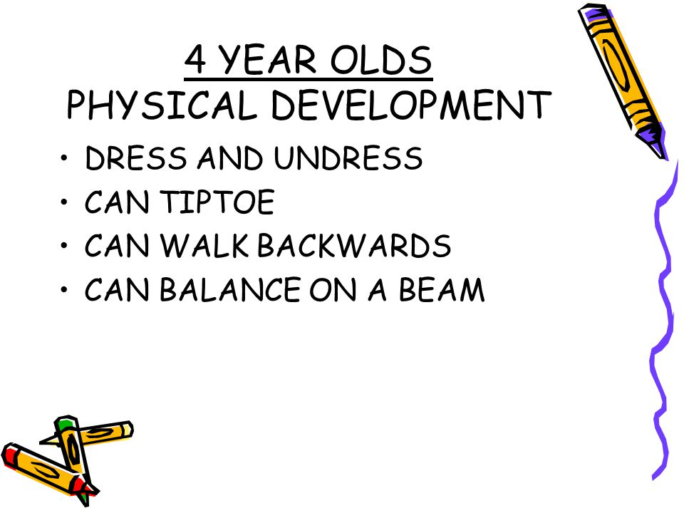 4 YEAR OLDS PHYSICAL DEVELOPMENT