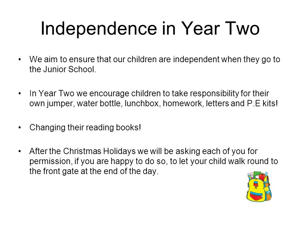 Independence in Year Two