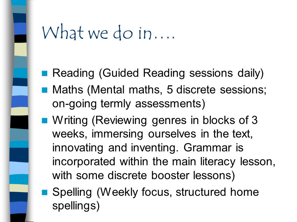 What we do in…. Reading (Guided Reading sessions daily)