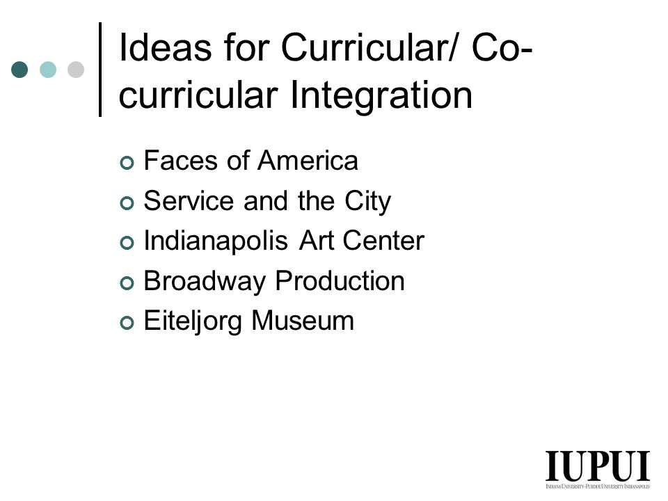 Ideas for Curricular/ Co-curricular Integration