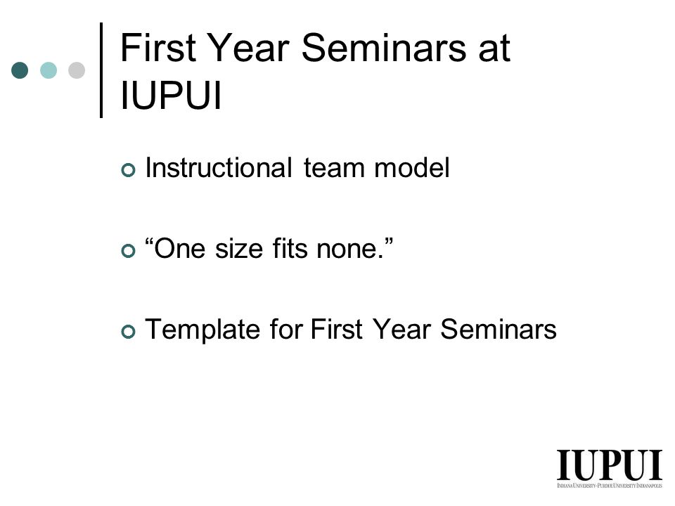 First Year Seminars at IUPUI