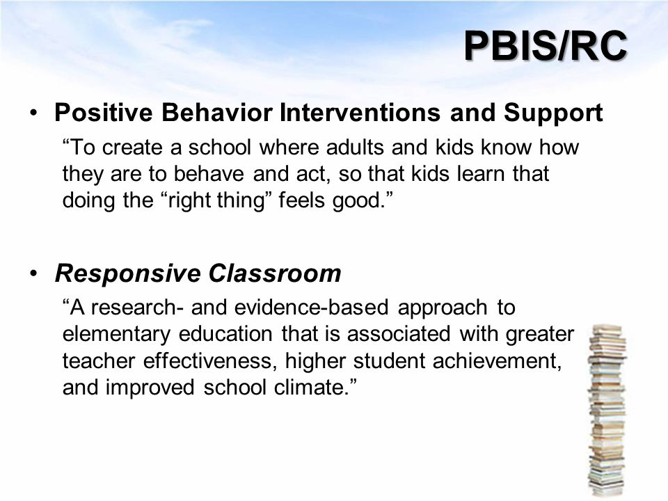 PBIS/RC Positive Behavior Interventions and Support