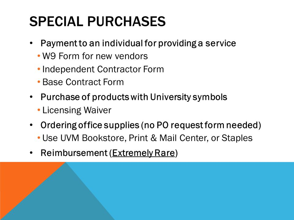Special Purchases Payment to an individual for providing a service