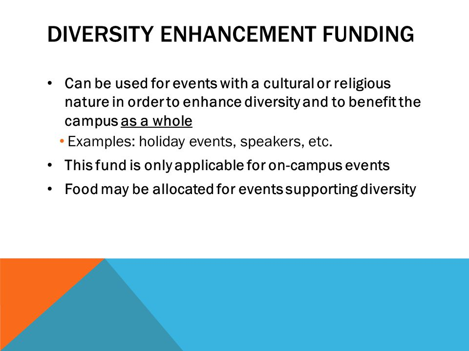 Diversity enhancement funding