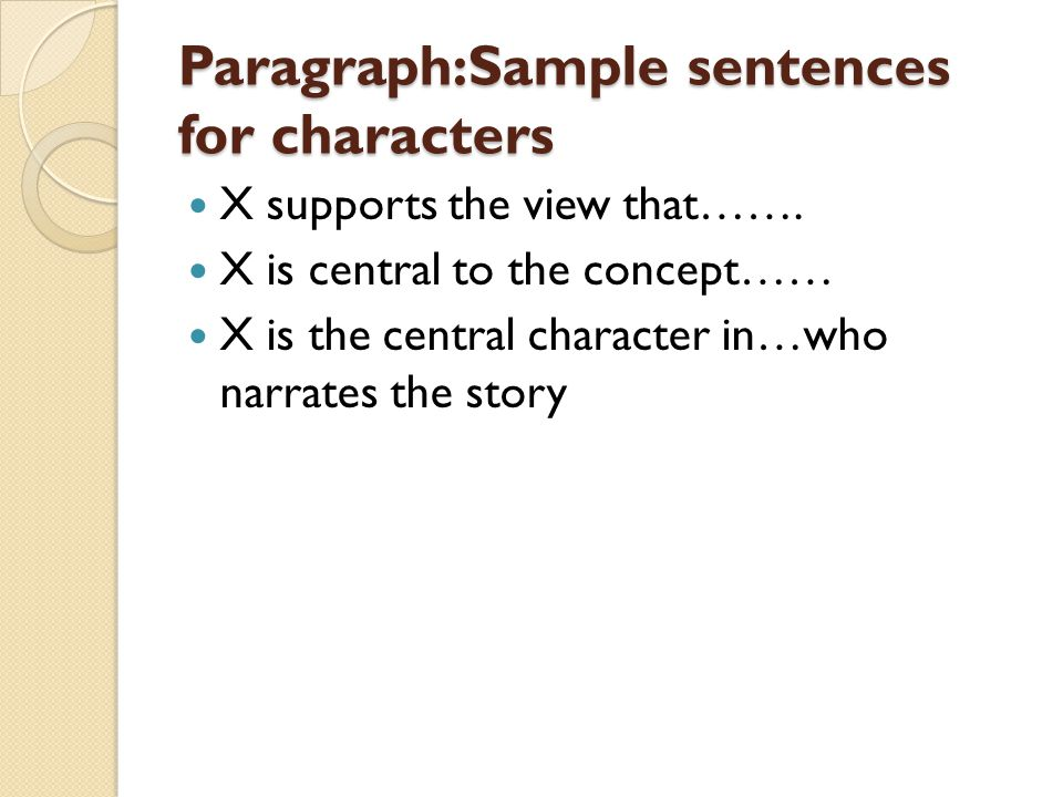 Paragraph:Sample sentences for characters
