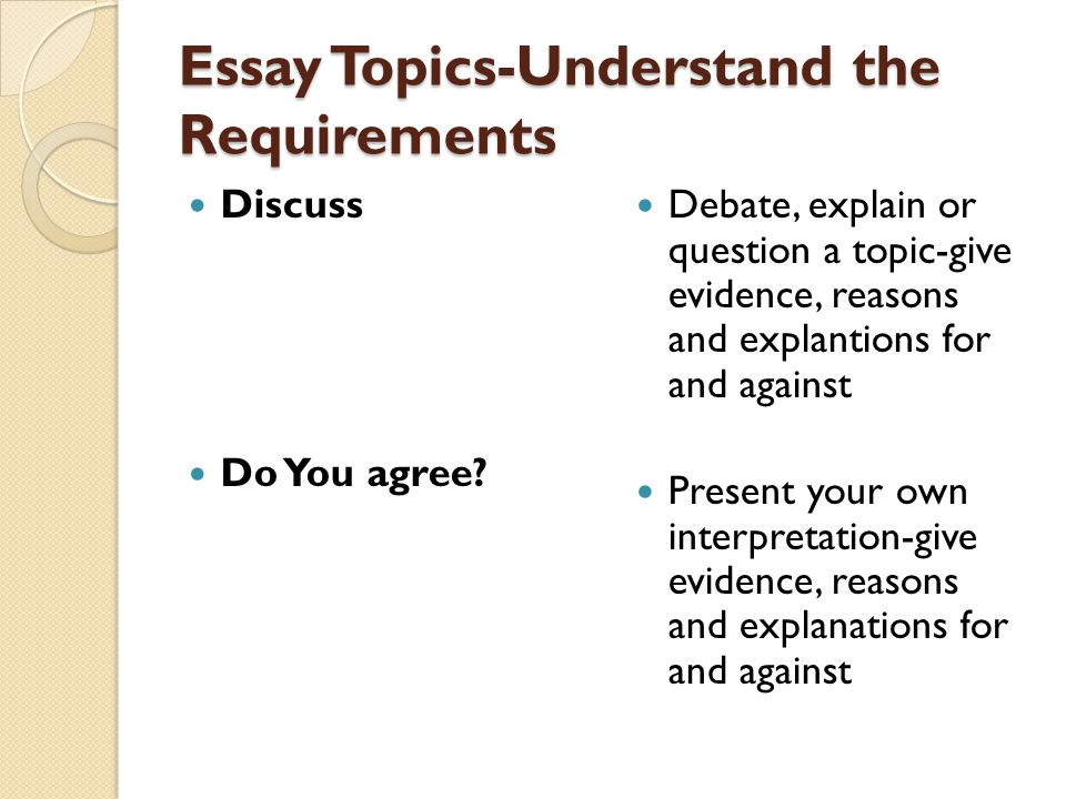 Essay Topics-Understand the Requirements