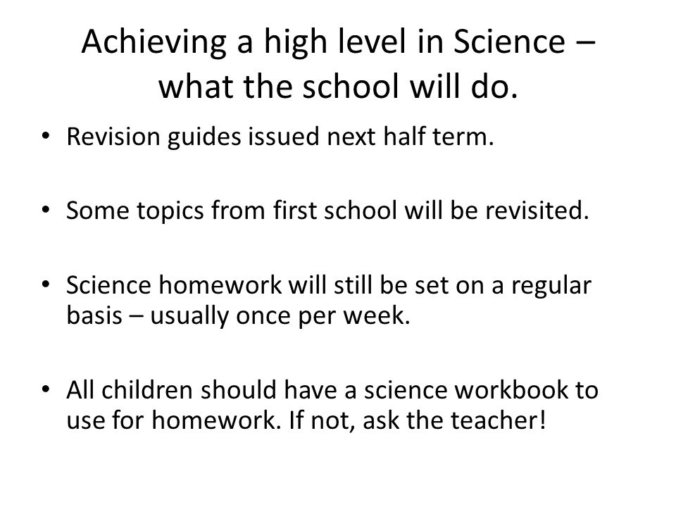 Achieving a high level in Science – what the school will do.
