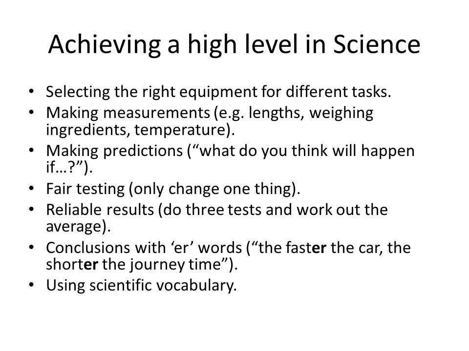 Achieving a high level in Science