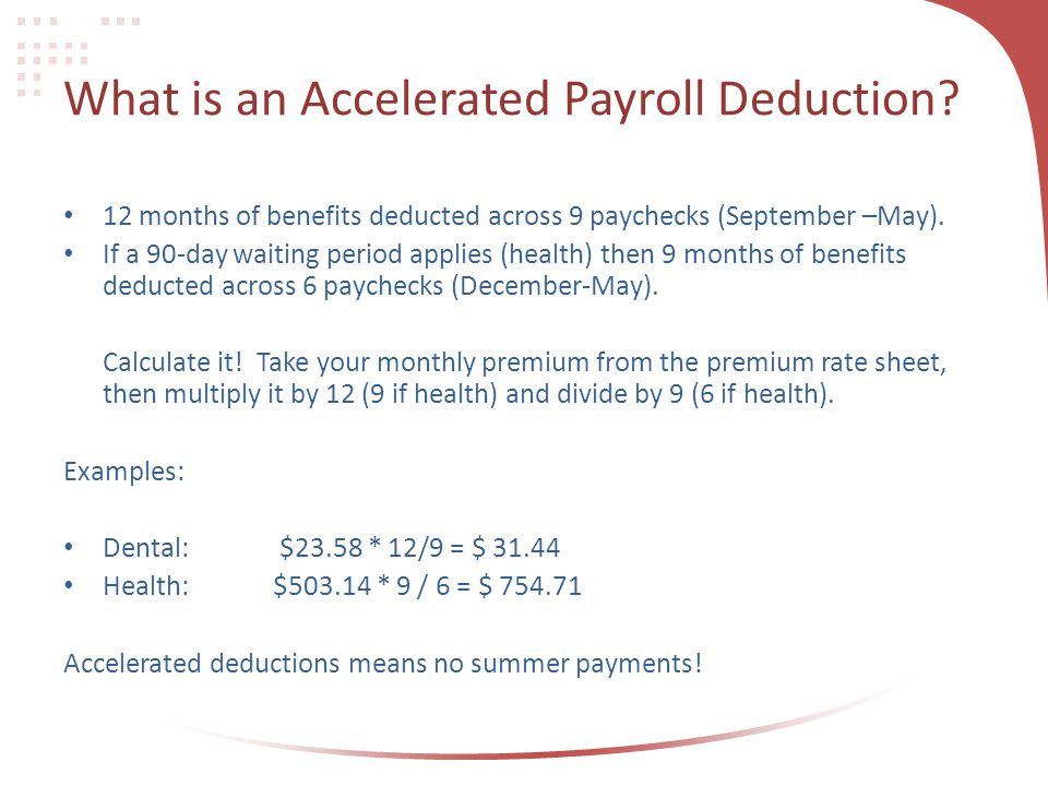 What is an Accelerated Payroll Deduction