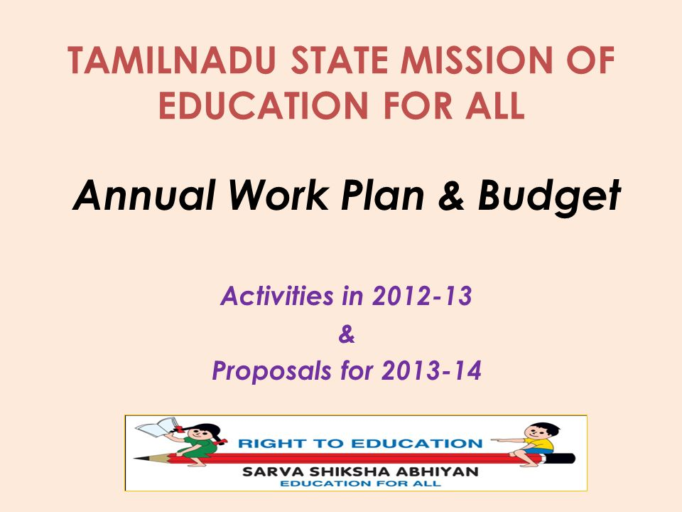 TAMILNADU STATE MISSION OF EDUCATION FOR ALL Annual Work Plan & Budget