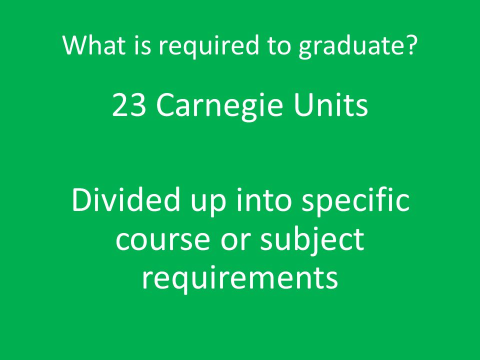 What is required to graduate