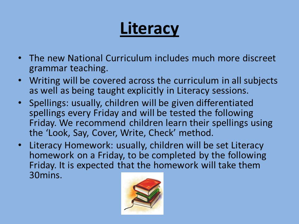 Literacy The new National Curriculum includes much more discreet grammar teaching.