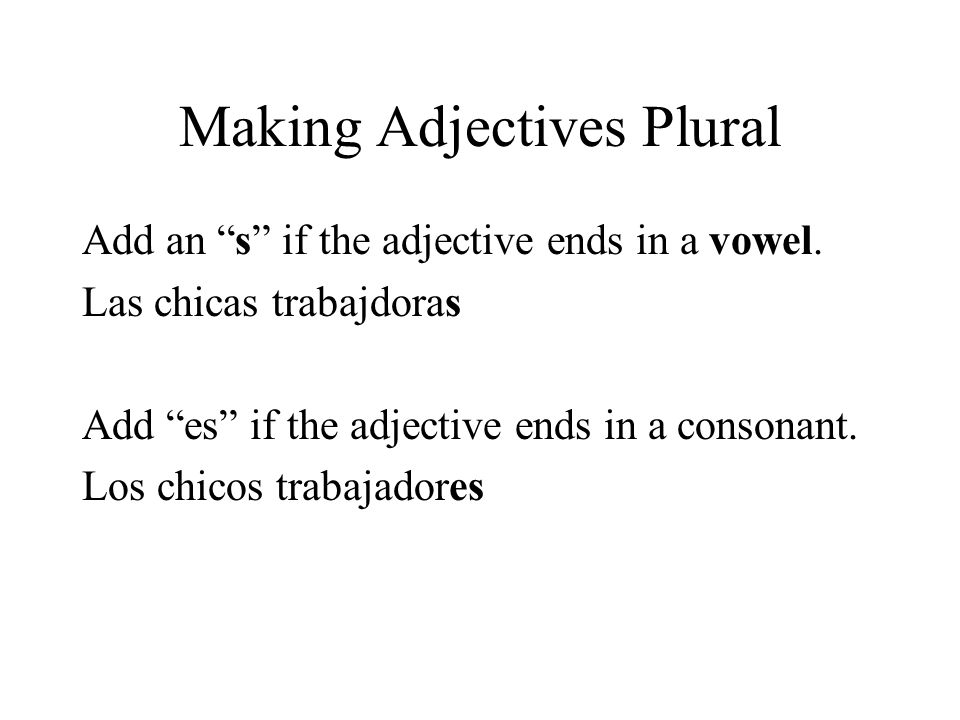 Making Adjectives Plural
