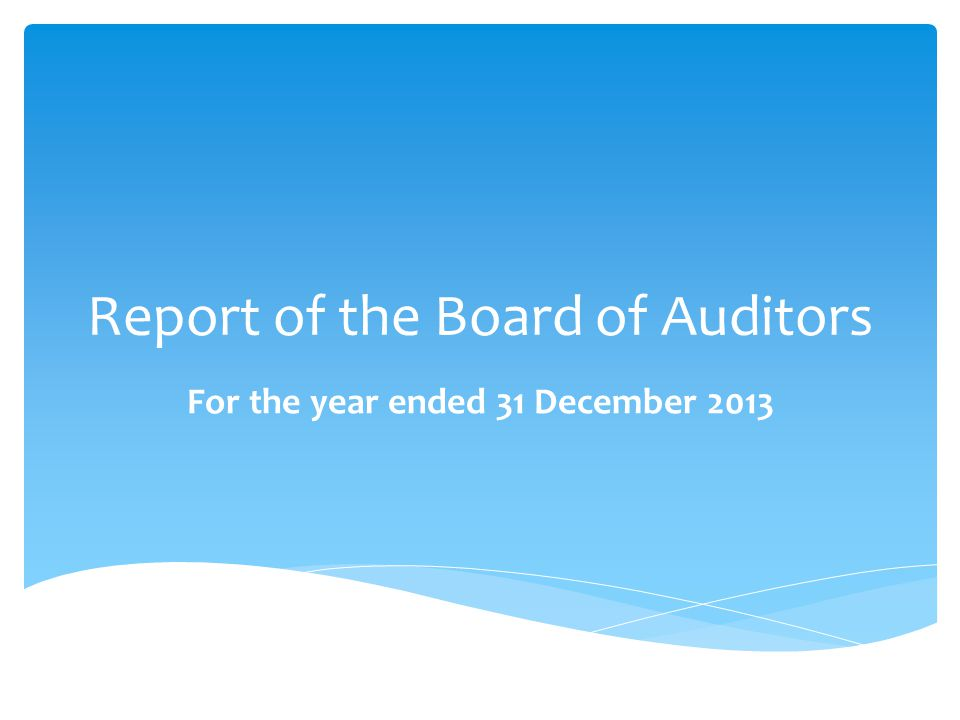 Report of the Board of Auditors