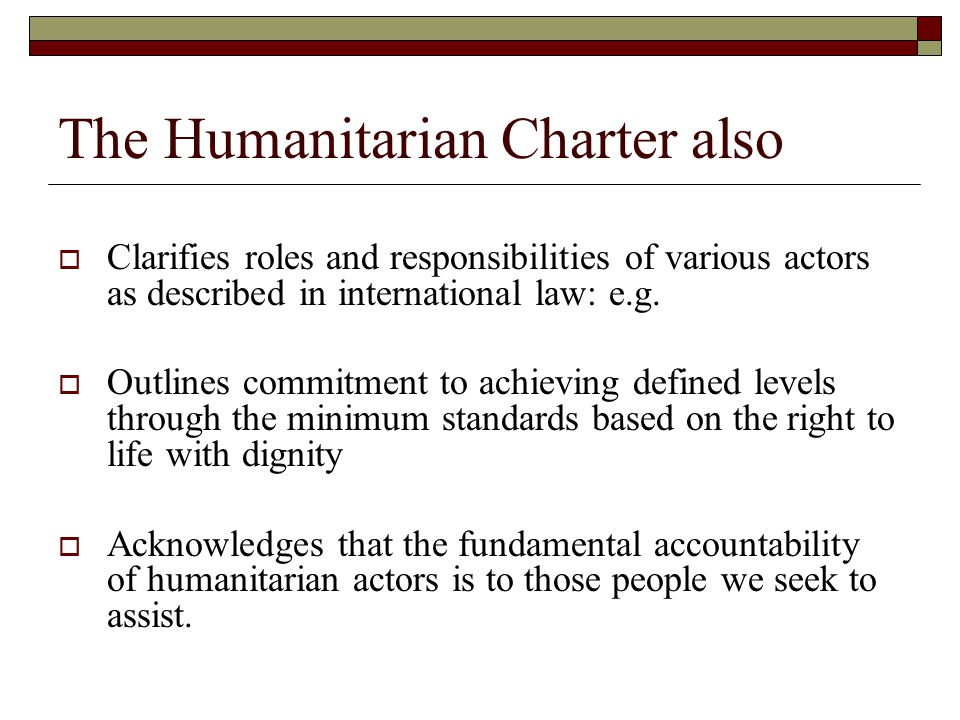 The Humanitarian Charter also