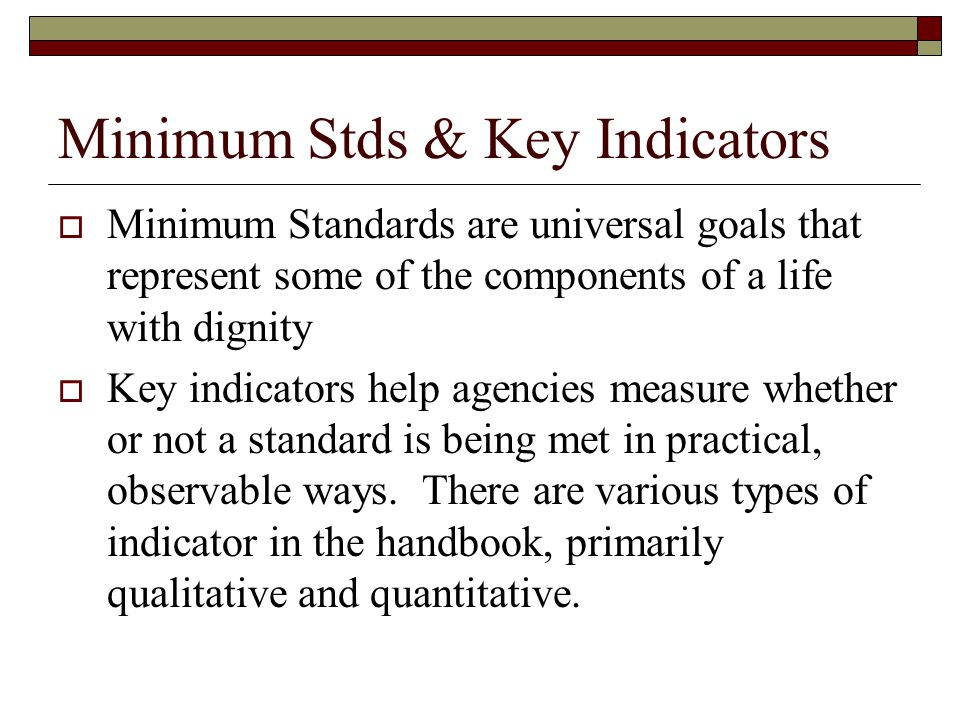 Minimum Stds & Key Indicators