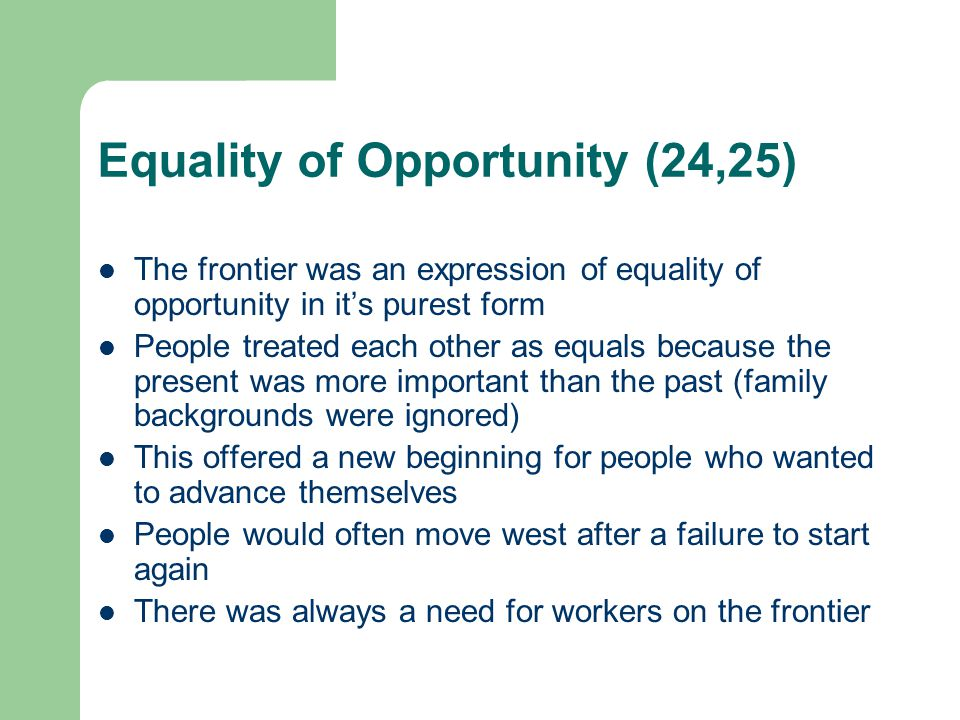 Equality of Opportunity (24,25)