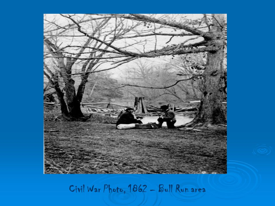 Civil War Photo, 1862 – Bull Run area
