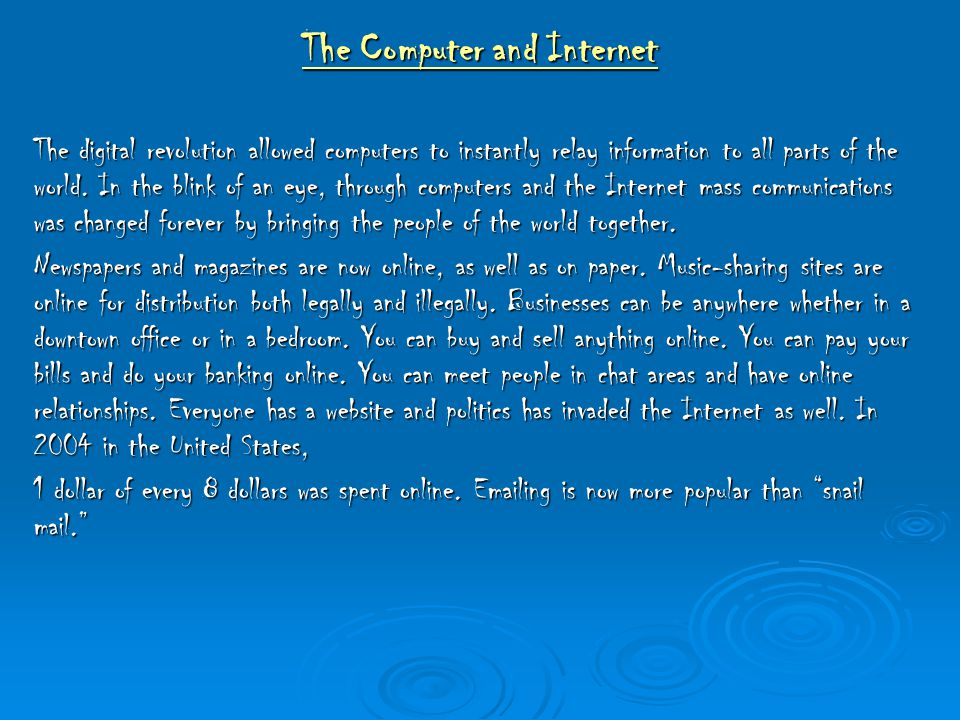 The Computer and Internet