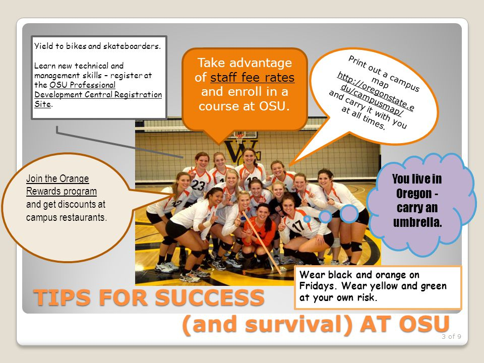 TIPS FOR SUCCESS (and survival) AT OSU