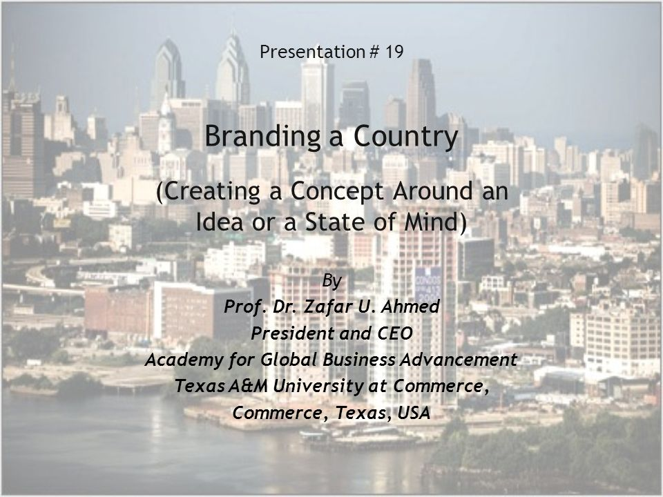Presentation # 19 Branding a Country