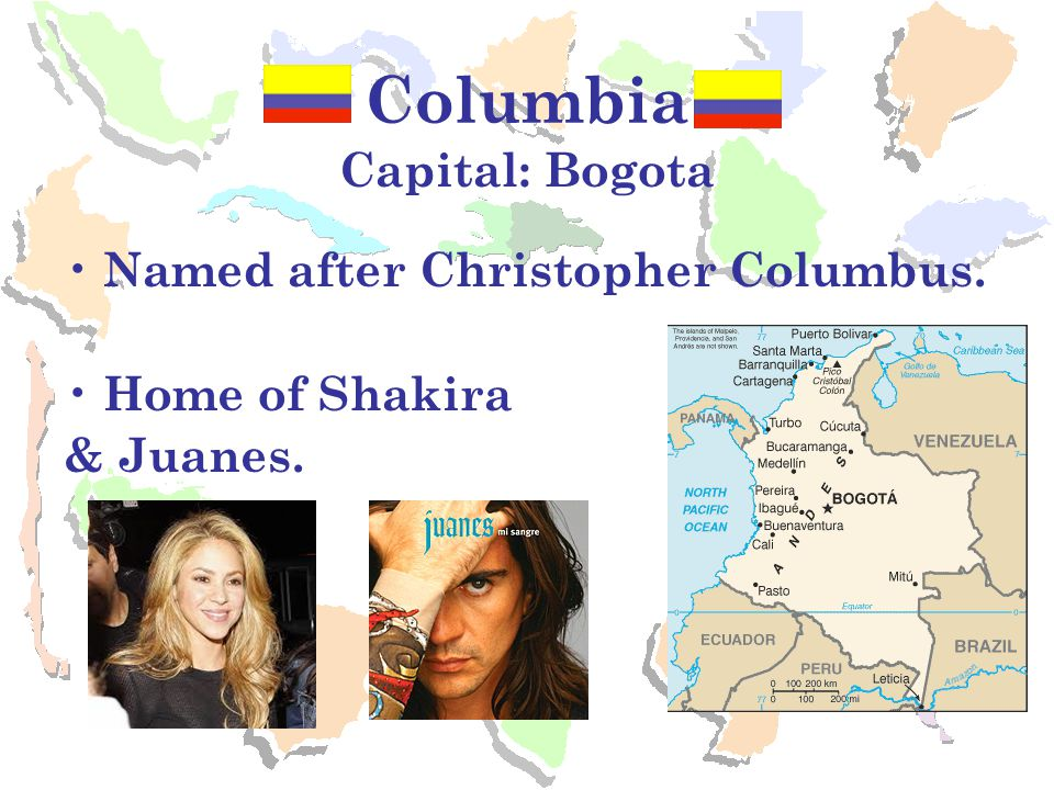 Columbia Capital: Bogota Named after Christopher Columbus.