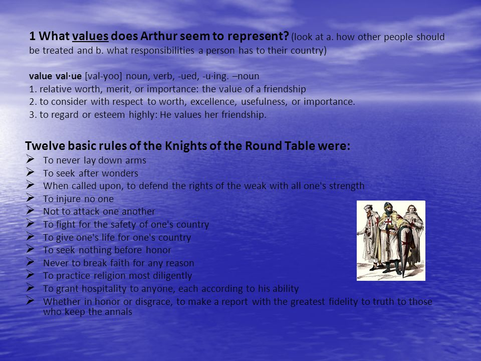 Twelve basic rules of the Knights of the Round Table were: