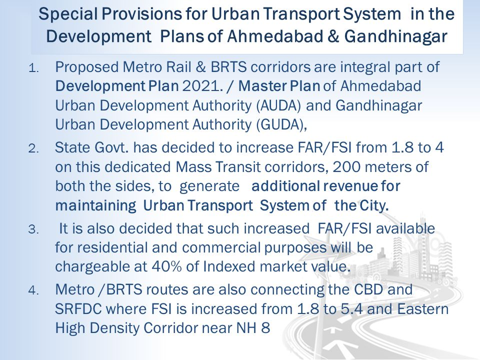Special Provisions for Urban Transport System in the Development Plans of Ahmedabad & Gandhinagar