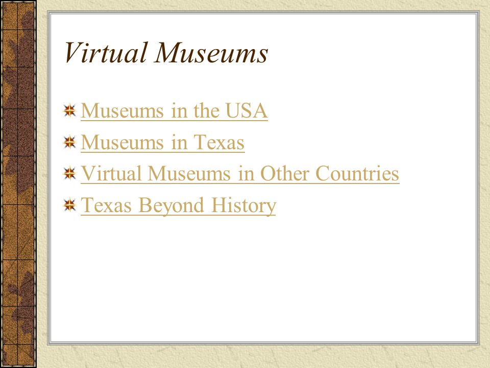 Virtual Museums Museums in the USA Museums in Texas