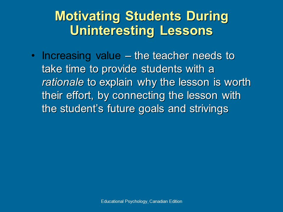 Motivating Students During Uninteresting Lessons