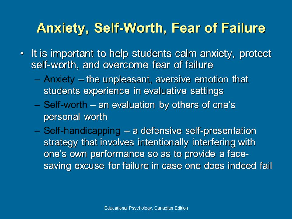 Anxiety, Self-Worth, Fear of Failure