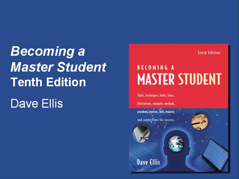 Becoming a Master Student Tenth Edition Dave Ellis