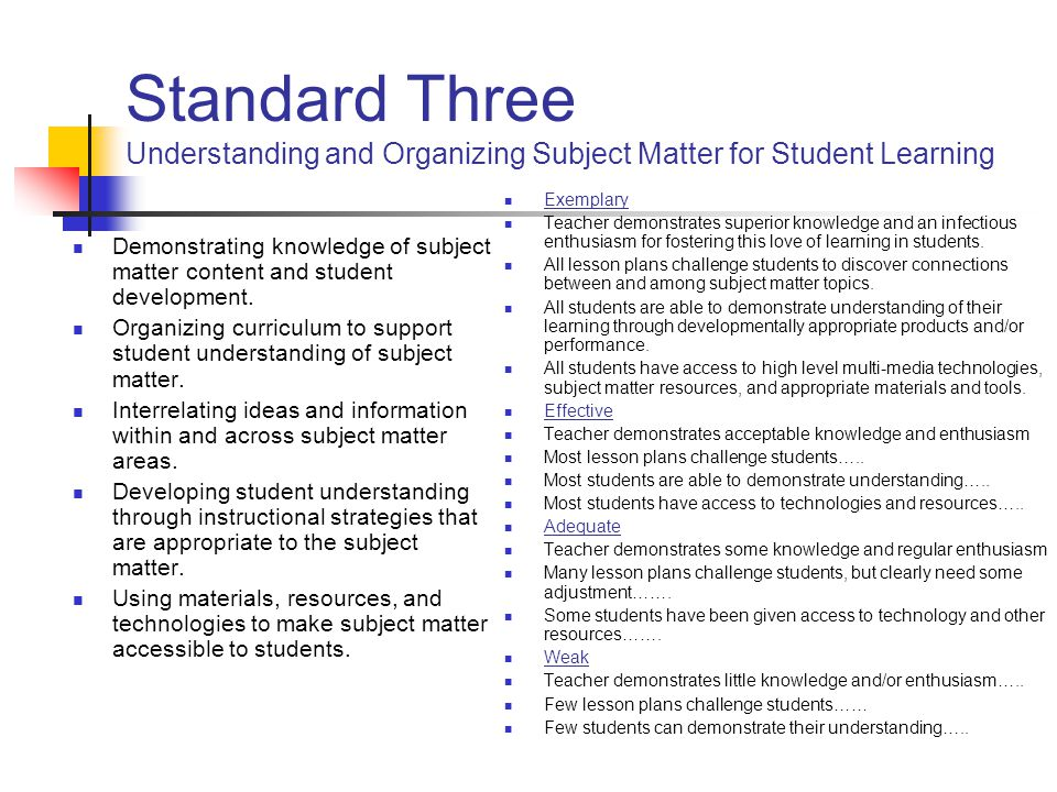 Standard Three Understanding and Organizing Subject Matter for Student Learning