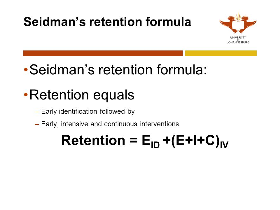 Seidman's retention formula