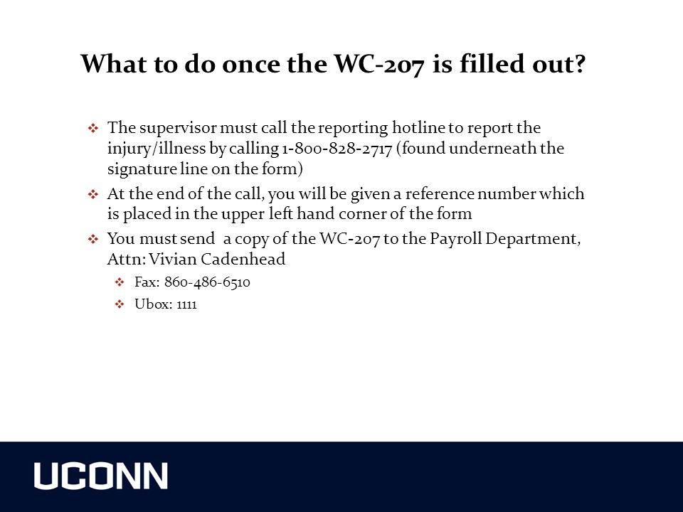 What to do once the WC-207 is filled out